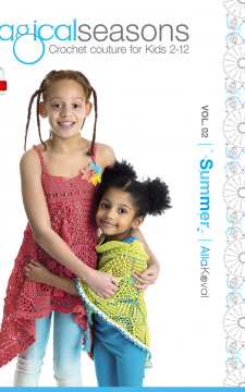 DIGITAL CROCHET PATTERNS Book Imagical Seasons: Summer, vol. 02; Crochet Couture for Kids 2-12 PDF